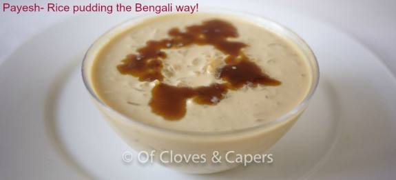 Payesh- The Bengali rice pudding